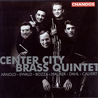 Arnold, M. / Ewald / Bozza / Maurer / Dahl / Clavert: Works for Brass Ensemble