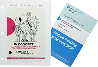 In Concert: An Integrated Approach to Reading and Writing, Books a la Carte Edition Plus MyLab Reading & Writing Skills - Access Card Package (3rd ... English & Technical Communication)