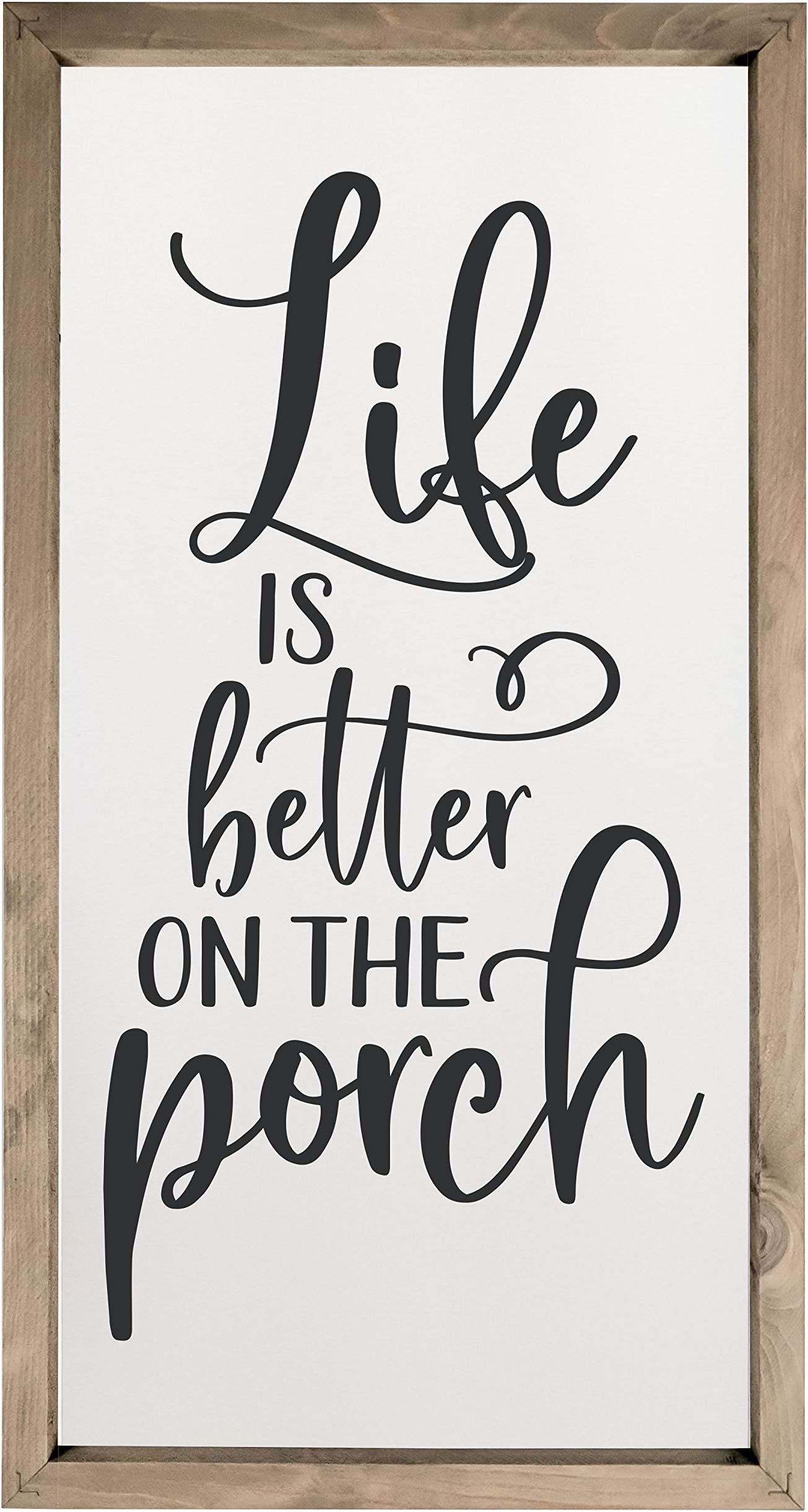Life Is Better On The Porch Framed Wood Farmhouse Wall Sign (9x18)