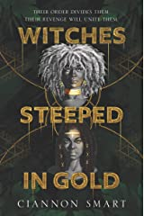 Witches Steeped in Gold Kindle Edition