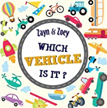 Zayn and Zoey - Which Vehicle is it? - Board Books - Educational Story Book for Kids - Children's Early Learning Picture B...