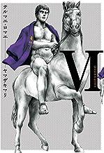 表紙: テルマエ・ロマエVI (ビームコミックス) | ヤマザキ マリ