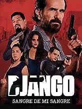 Django 2: Sangre de mi sangre
