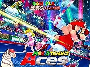 Clip: Mario Tennis Aces Gameplay - Zebra Gamer