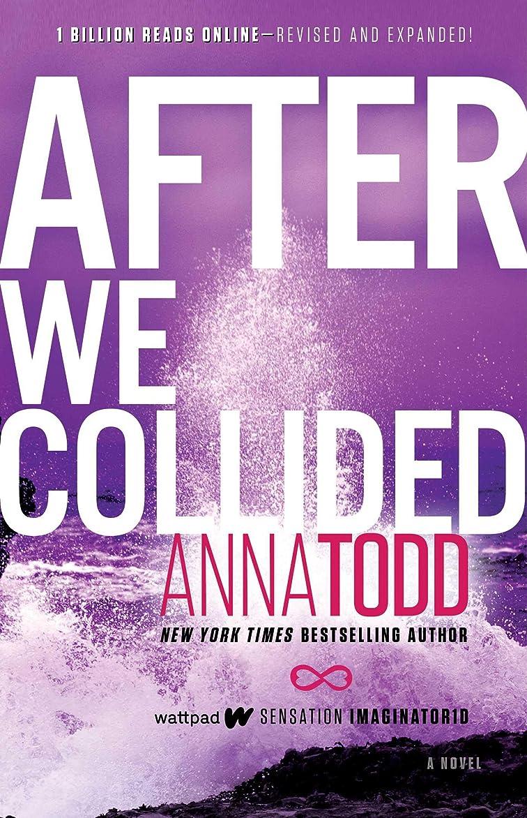 忘れっぽい筋発疹After We Collided (The After Series Book 2) (English Edition)