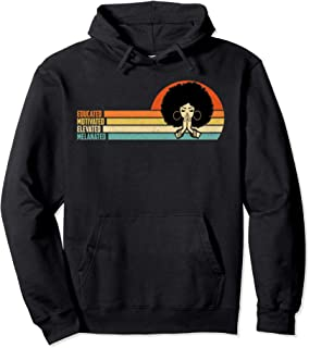 Educated Motivated African American Black Queen Melanin Pullover Hoodie