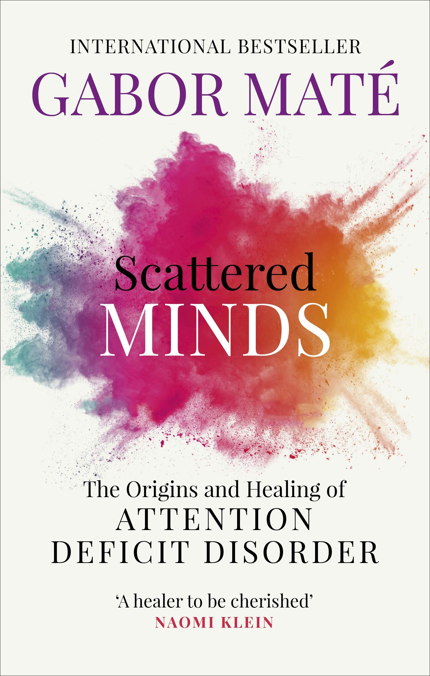 Image OfScattered Minds: The Origins And Healing Of Attention Deficit Disorder
