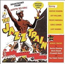 The Jazz Train Original London Cast plus Bonus Tracks