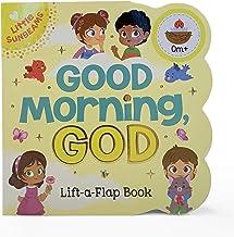 Good Morning, God Chunky Lift-a-Flap Book (Little Sunbeams) PDF