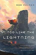 Too Like the Lightning: Book One of Terra Ignota (Terra Ignota, 1)