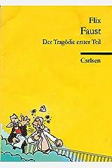 Faust: Der Tragödie erster Teil Kindle Ausgabe