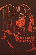 Piedmont Phantoms (Haunted North Carolina) (English Edition)