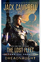 The Lost Fleet: Beyond the Frontier: Dreadnaught Kindle Edition
