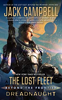 The Lost Fleet: Beyond the Frontier: Dreadnaught (English Edition)