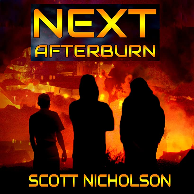 Afterburn: A Post-Apocalyptic Thriller: Next, Book 1
