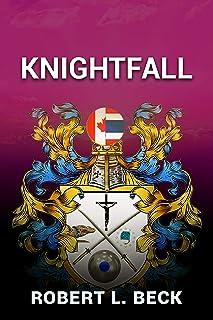 Knightfall (Lance Rock's Spiritual Journey Book 4) (English Edition)