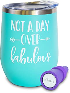 Not A Day Over Fabulous Wine Tumbler – 12 oz Stainless Steel Tumbler with Lid – Includes Wine Stopper – 30th, 40th, 50th, 60th, Birthday Gifts for Women - Birthday Wine Glass – Wine Gifts for Women