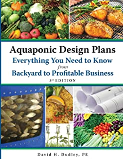 Aquaponic Design Plans Everything You Need to Know, from Backyard to Profitable Business