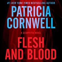 Flesh and Blood: A Scarpetta Novel, Book 22