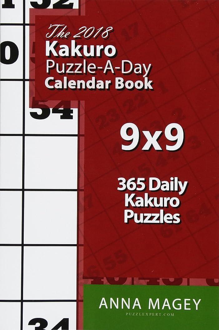 滑りやすい増強する同一のThe 2018 Kakuro 9x9 Puzzle-A-Day Calendar Book: 2018 Kakuro puzzle book for 365 daily Kakuro games. Kakuro puzzles for every day of the year.