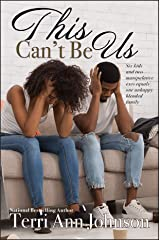 This Can't Be Us Kindle Edition