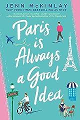 Paris Is Always a Good Idea Kindle Edition