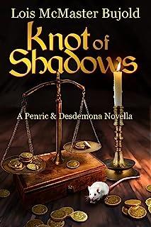 Knot of Shadows (Penric & Desdemona)