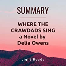 Summary: Where the Crawdads Sing: A Novel by Delia Owens