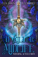 A Killer Midlife: A Paranormal Women's Fiction Novel (Witching After Forty Book 8) Kindle Edition
