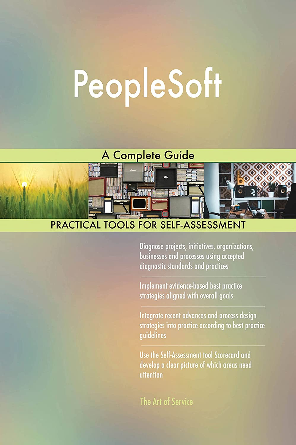 生むテスピアン家庭PeopleSoft: A Complete Guide (English Edition)
