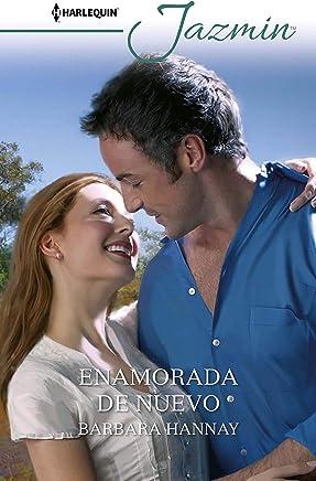 Enamorada de nuevo (Jazmín) (Spanish Edition)