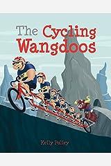 The Cycling Wangdoos Kindle Edition