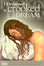 I Dreamed A Crooked Dream