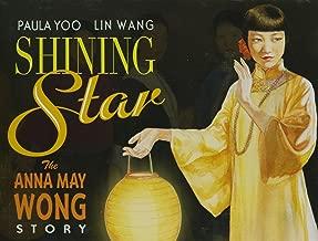 Shining Star: The Anna May Wong Story