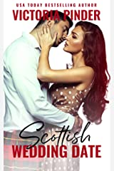 Scottish Wedding Date (Sexy Scots Book 1) Kindle Edition