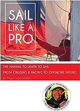 Sail Like A PRO (English Edition)