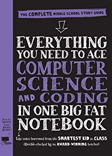 Everything You Need to Ace Computer Science and Coding in One Big Fat Notebook: The Complete Middle School Study Guide (Bi...