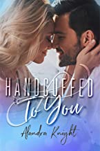 Handcuffed to You (Finding Our Forever Book 2)