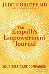 The Empath's Empowerment Journal: Your Self-Care Companion Paperback