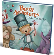 Ben's Adventures: Under the Big Top!: A sweet story of inclusion, friendship & fun!