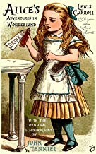 Alice's Adventures in Wonderland (with the original illustrations by John Tenniel)