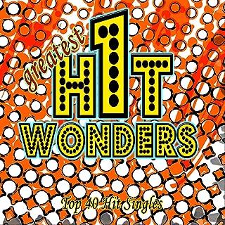 Greatest One-Hit Wonders (Top 40 Hit Singles)