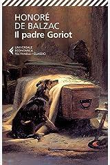 Il padre Goriot (Italian Edition) Kindle Edition