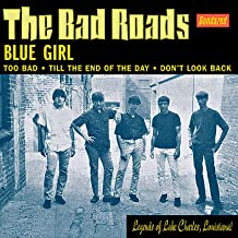 Blue Girl / Too Bad / Till the End of the Day / Don't Look Back