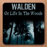 Walden, or Life in the Woods...