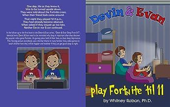 Devin & Evan Play Fortnite 'Til 11: Teaching Children the Importance of Sleep