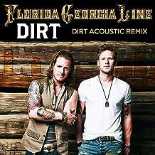 Dirt (Acoustic Remix)