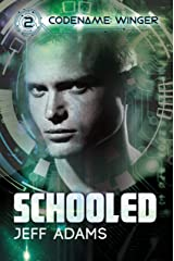 Schooled (Codename: Winger Book 2) Kindle Edition