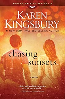 Chasing Sunsets: A Novel (2) (Angels Walking)