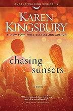 Chasing Sunsets: A Novel (2) (Angels Walking)